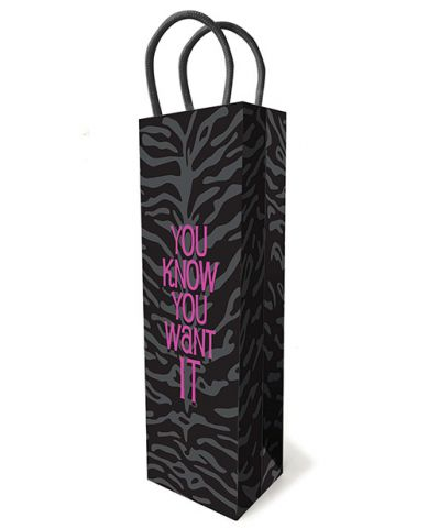 You Know You Want It Gift Bag
